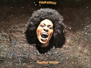 Funkadelic – Maggot Brain {1971}