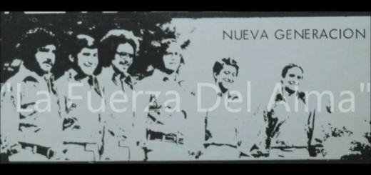 La Nueva Generacion – La Fuerza Del Alma {1970}